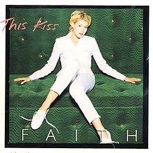 This Kiss - Faith Hill