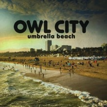 Umbrella Beach - Owl City