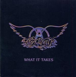 What It Takes - Aerosmith