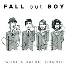 What a Catch, Donnie - Fall Out Boy