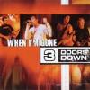 When I'm Gone - 3 Doors Down
