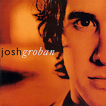 When You Say You Love Me - Josh Groban