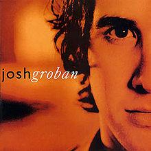 When You Say You Love Me - Josh Groban