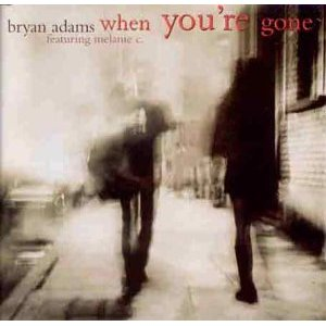 When You're Gone - Bryan Adams