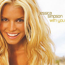 With You - Jessica Simpson