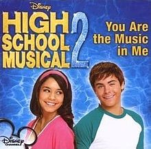 You Are The Music In Me - High School Musical 2