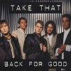 Back For Good - Take That
