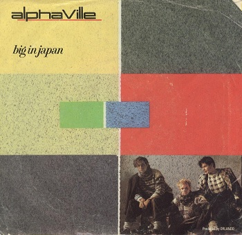 Big In Japan - Alphaville