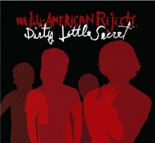 Dirty Little Secret - All American Rejects