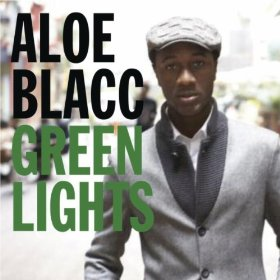 Green Lights - Aloe Blacc