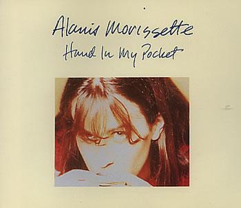 Hand In My Pocket - Alanis Morisette