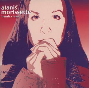 Hands Clean - Alanis Morisette