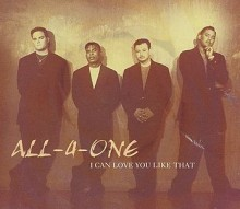 I can love you like That - All 4 One