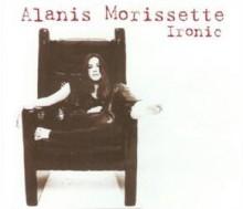 Ironic - Alanis Morisette