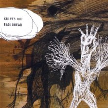 Knives Out - Radiohead