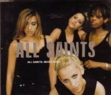 Never Ever - All Saints