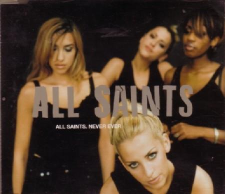 Never Ever - All Saints