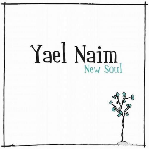 New Soul - Yael Naim