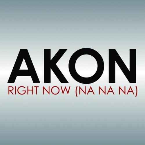Right Now - Akon