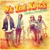 Say You Like Me - We the Kings