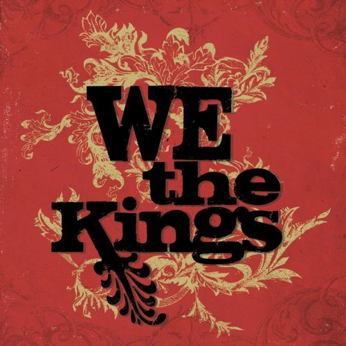 This Is Our Town - We The Kings