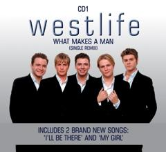 What Makes A Man - Westlife