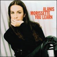 You Learn - Alanis Morisette