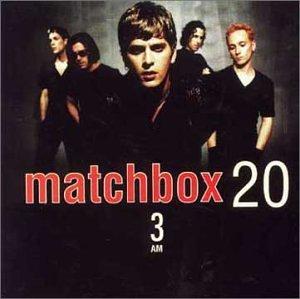 3am - Matchbox Twenty