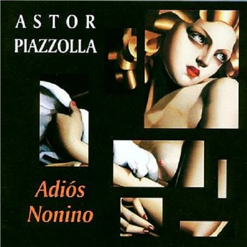 Adios Nonino - Ástor Piazzolla