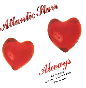 Always - Atlantic Starr