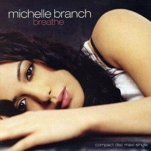Breathe - Michelle Branch