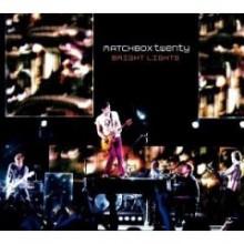 Bright Lights – Matchbox Twenty