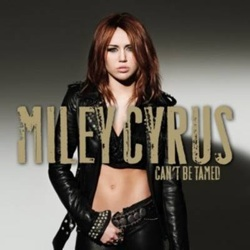 Can t Be Tamed - Miley Cyrus