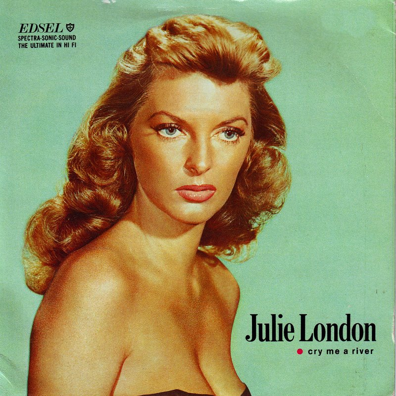 Cry Me A River - Julie London