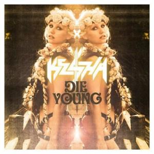 Die Young - Kesha