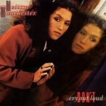 Don't Cry Out Loud - Melissa Manchester