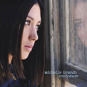 Everywhere - Michelle Branch