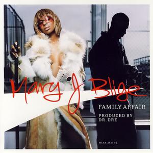 Family Affair - Mary J Blige