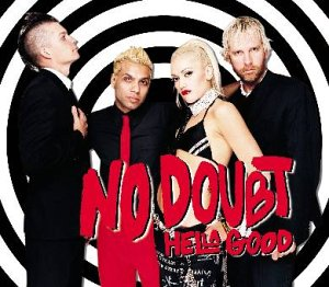 Hella Good - No Doubt