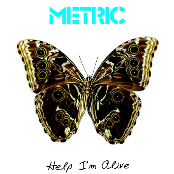 Help, I'm Alive - Metric