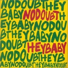 Hey Baby - No Doubt