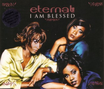 I Am Blessed - Eternal