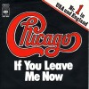 If You Leave Me Now - Chicago