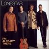 I'm Already There - Lonestar