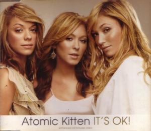 It's OK - Atomic Kitten