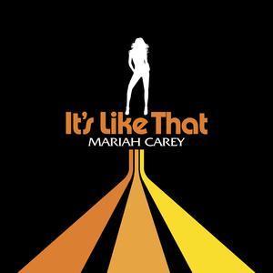 Its like That - Mariah Carey
