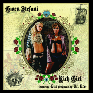 Rich Girl - Gwen Stefani