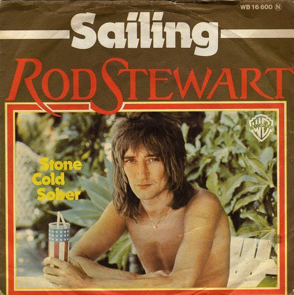 Sailing - Rod Stewart