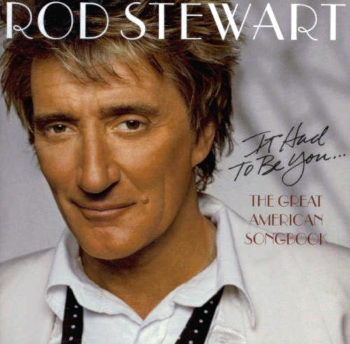 The Way You Look Tonight - Rod Stewart