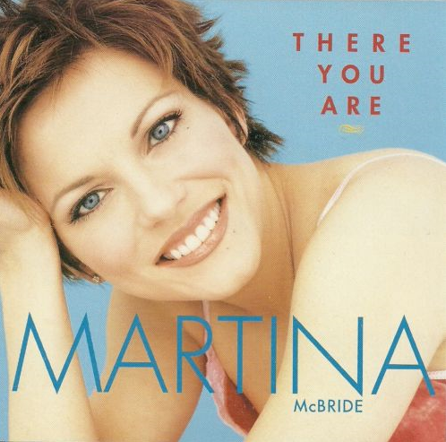 There You Are - Martina McBride